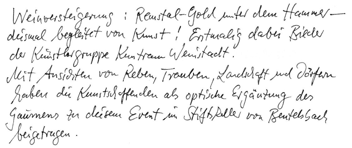 """Weinversteigerung: """"Remstal-Gold unter dem Hammer"""" - diesmal begleitet von Kunst! Erstmalig dabei Bilder der Künstlergruppe Kunstraum Weinstadt. Mit Ansichten von Reben, Trauben, Landschaft und Dörfern haben die Kunstschaffenden als optische Ergänzung des Gaumens zu diesem Event im Stiftskeller von Beutelsbach beigetragen."""