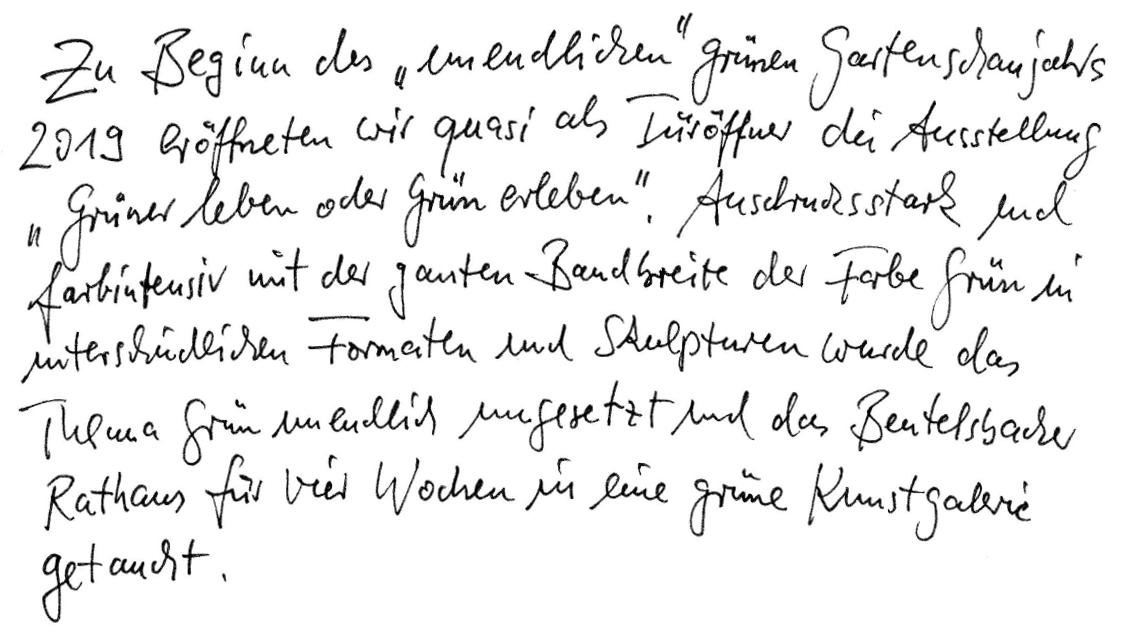 """Zu Beginn des """"unendlichen"""" grünen Gartenschaujahres 2019 eröffneten wir quasi als Türöffner die Ausstellung """"Grüner leben oder Grün erleben"""". Ausdrucksstark und farbintensiv mit der ganzen Bandbreite der Farbe grün in unterschiedlichen Formaten und Skulpturen wurde das Thema """"Grün"""" unendlich umgesetzt und das Beutelsbacher Rathaus für vier Wochen in eine grüne Kunstgalerie getaucht."""